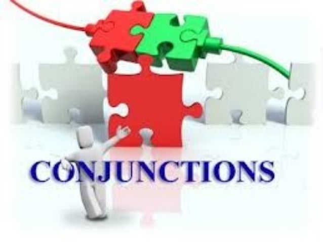 What are conjunctions A word or a phrase which joins together words sentences or parts of sentences Co-ordinating Conjunct...