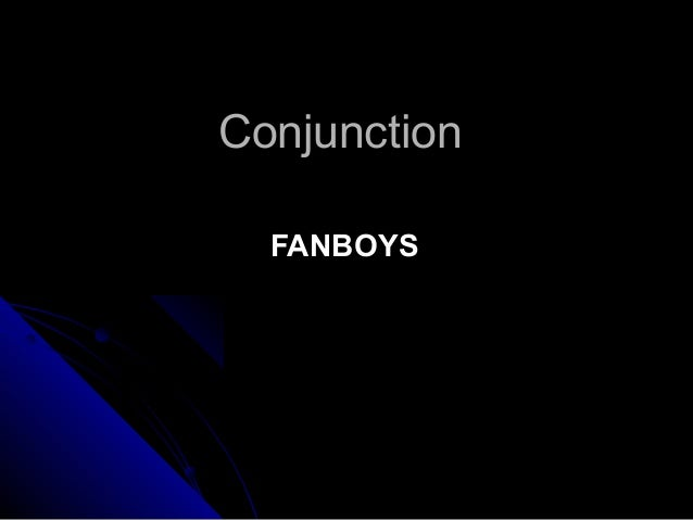 Conjunction FANBOYS
