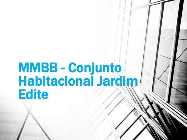 MMBB - Conjunto Habitacional Jardim Edite