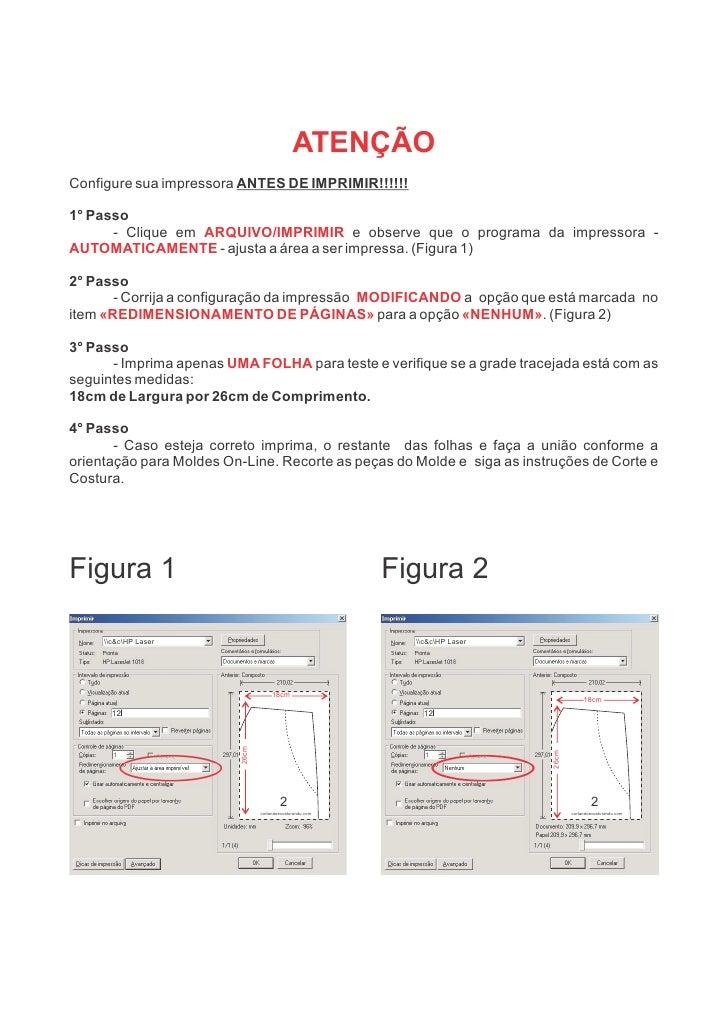 ATENÇÃOConfigure sua impressora ANTES DE IMPRIMIR!!!!!!1° Passo      - Clique em ARQUIVO/IMPRIMIR e observe que o programa...