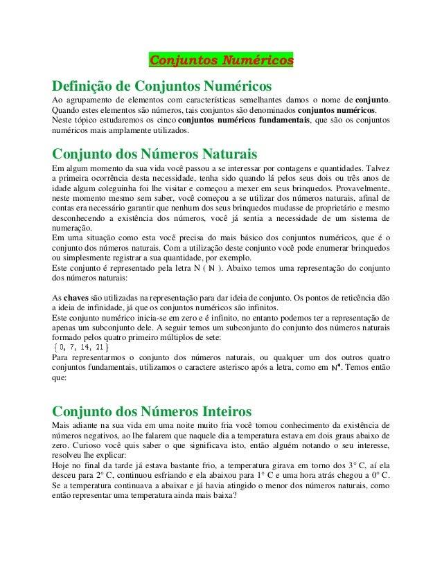 Conjuntos Numéricos Definição de Conjuntos Numéricos Ao agrupamento de elementos com características semelhantes damos o n...