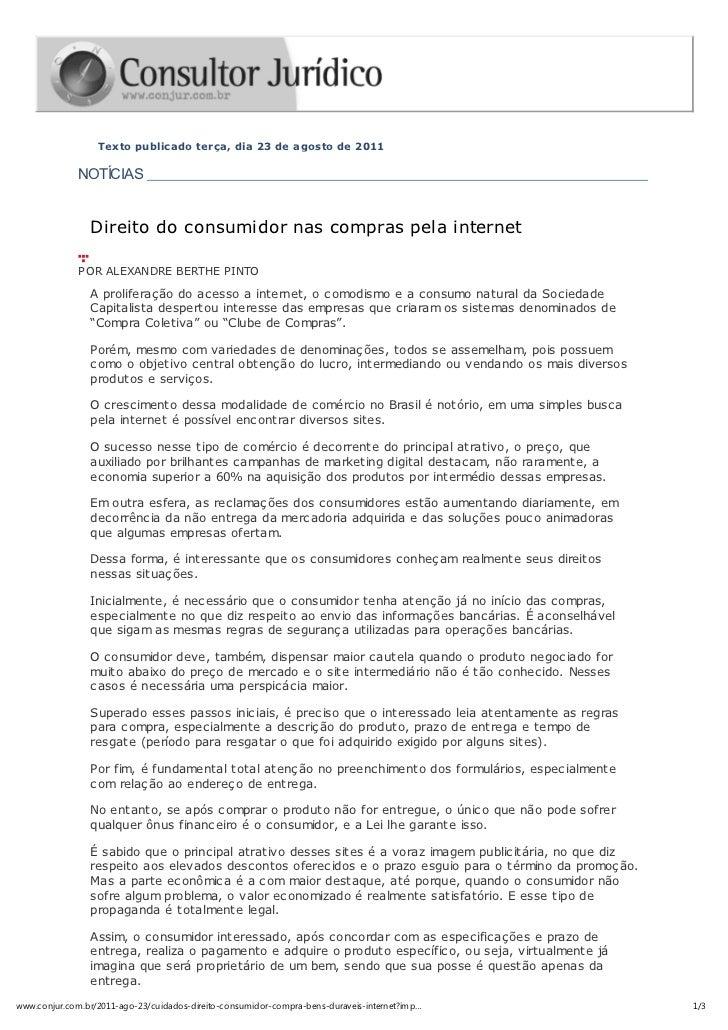 Texto publicado terça, dia 23 de agosto de 2011              NOTÍCIAS                Direito do consumidor nas compras pel...