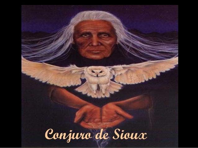 Conjuro de Sioux