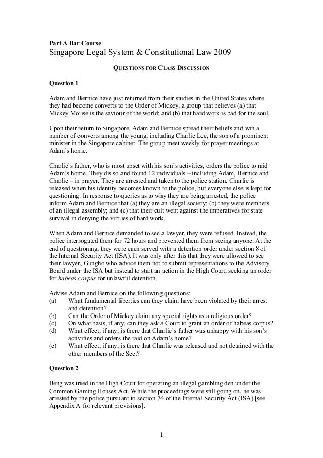 1 Part A Bar Course Singapore Legal System & Constitutional Law 2009 QUESTIONS FOR CLASS DISCUSSION Question 1 Adam and Be...