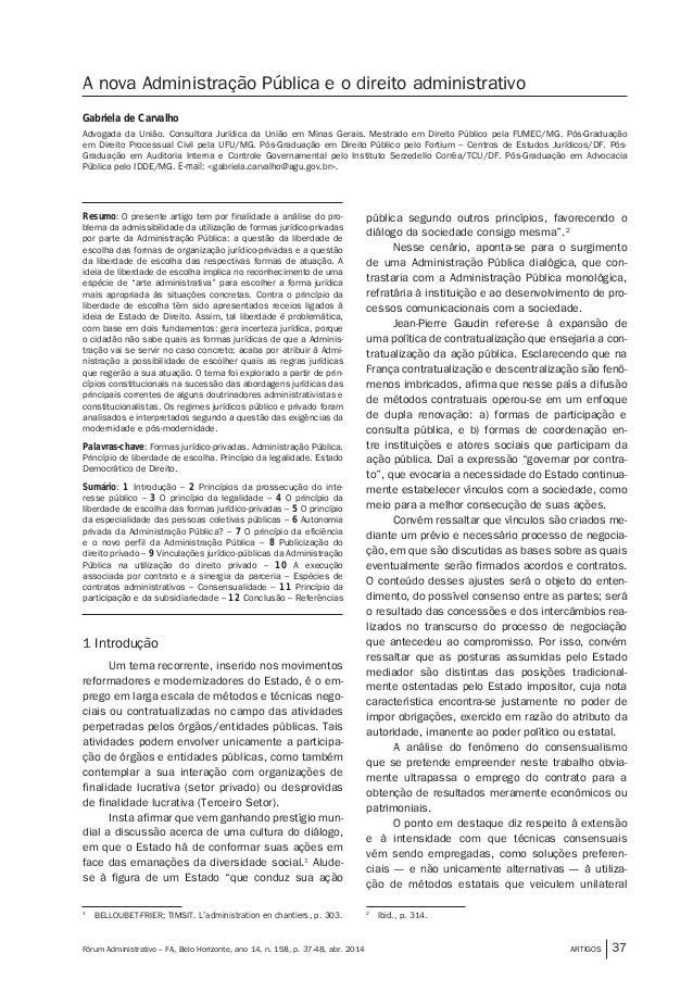 ARTIGOS 37Fórum Administrativo – FA, Belo Horizonte, ano 14, n. 158, p. 37-48, abr. 2014 A nova Administração Pública e o ...