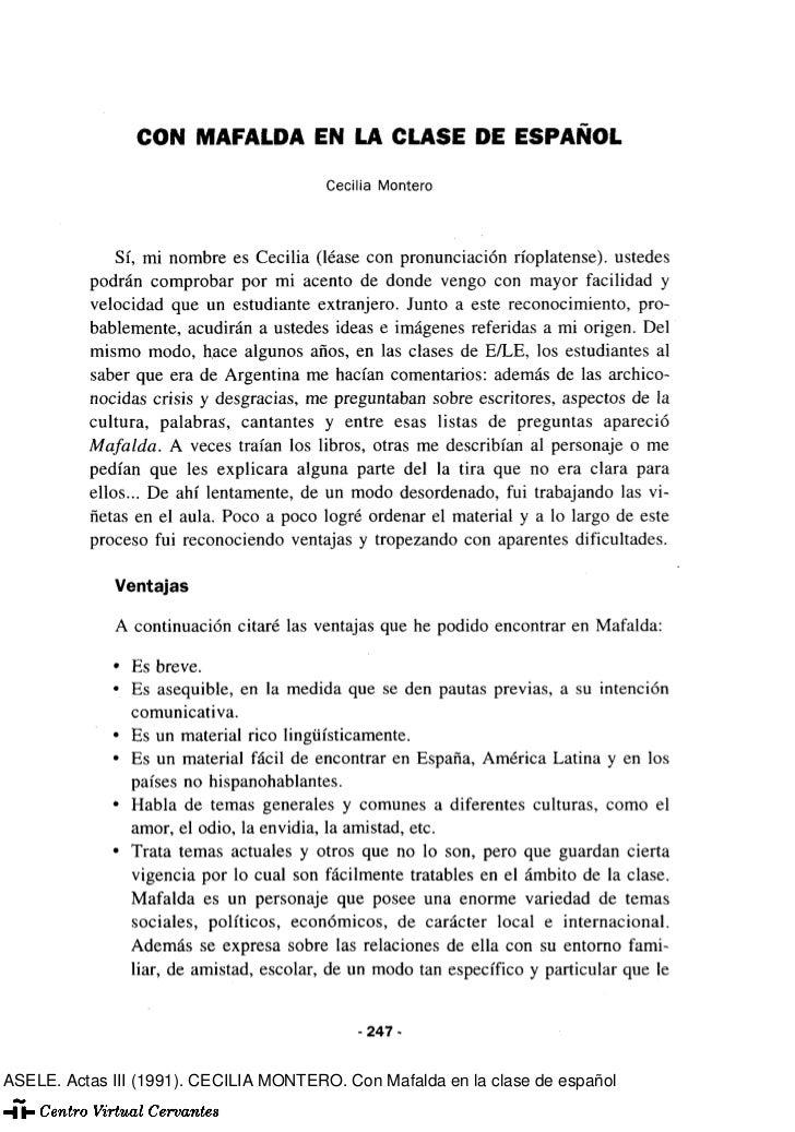 CON MAFALDA EN LA CLASE DE ESPAÑOL                                         Cecilia Montero              Sí, mi nombre es C...