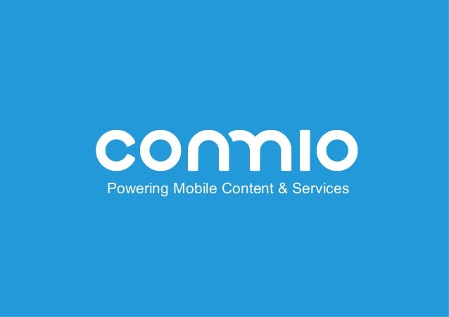 Powering Mobile Content & Services