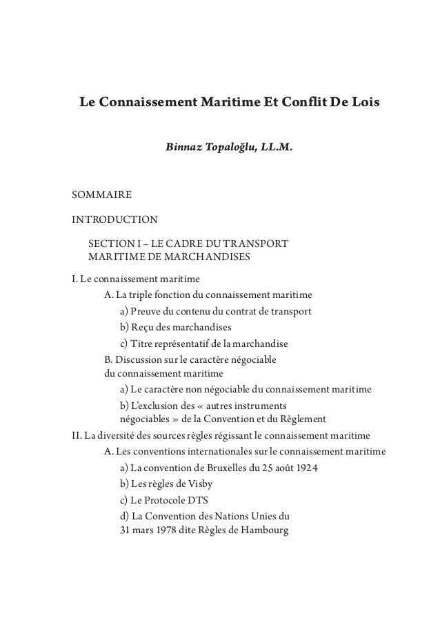 Le Connaissement Maritime Et Conflit De Lois Binnaz Topaloğlu, LL.M. SOMMAIRE INTRODUCTION  SECTION I – LE CADRE DU TRANS...