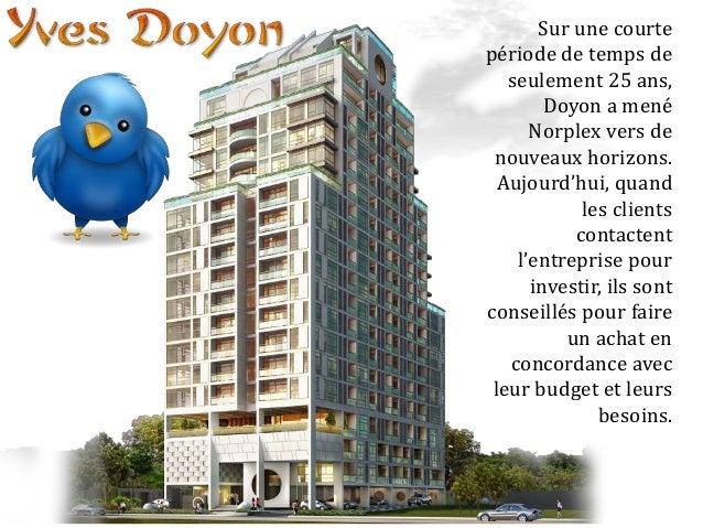 Doyon lui-même aime s'intéresser à chacune des facettes des projets et s'assure que la réputation de l'entreprise est main...