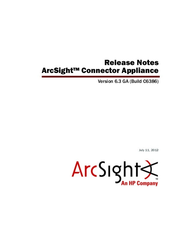 ArcSight Connector Appliance v6.3 Release Notes
