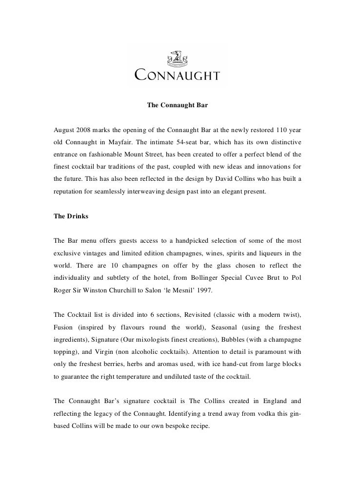 The Connaught Bar   August 2008 marks the opening of the Connaught Bar at the newly restored 110 year old Connaught in May...