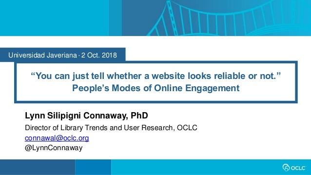 """Universidad Javeriana • 2 Oct. 2018 """"You can just tell whether a website looks reliable or not."""" People's Modes of Online ..."""
