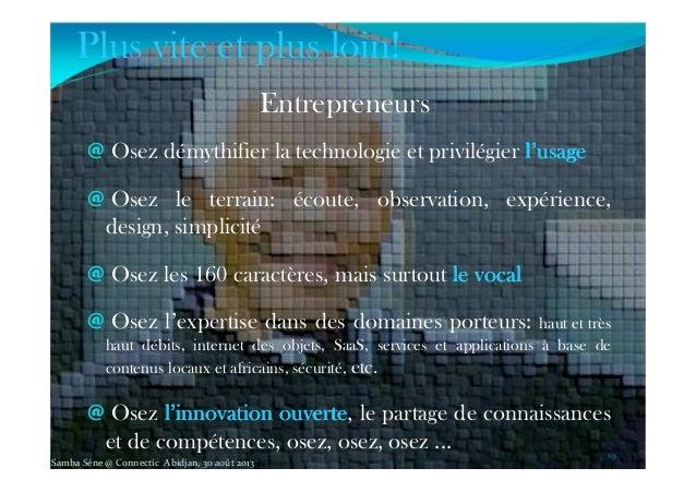 @ Osez démythifier la technologie et privilégier l'usagel'usagel'usagel'usage @ Osez le terrain: écoute, observation, expé...