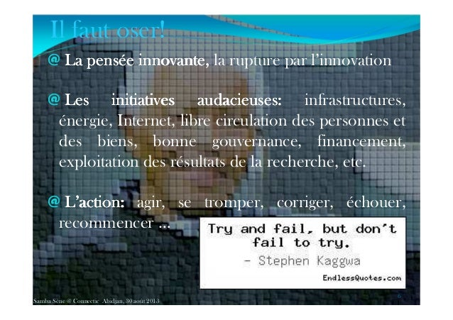 Il faut oser! @ LaLaLaLa penséepenséepenséepensée innovante,innovante,innovante,innovante, la rupture par l'innovation @ L...
