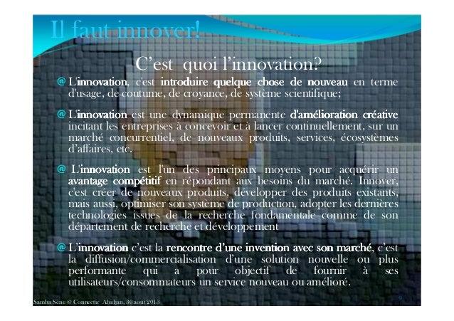 C'est quoi l'innovation? @ L'innovationinnovationinnovationinnovation, c'est introduireintroduireintroduireintroduire quel...