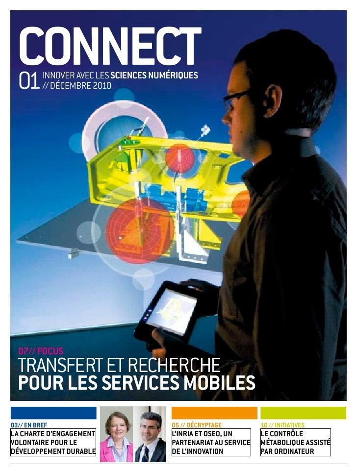 connect  01      innoVer aVec les scIences numérIques          // décembre 2010  07// focus  transfert et recherche  pour ...