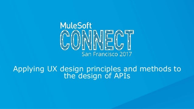 Applying UX design principles and methods to the design of APIs