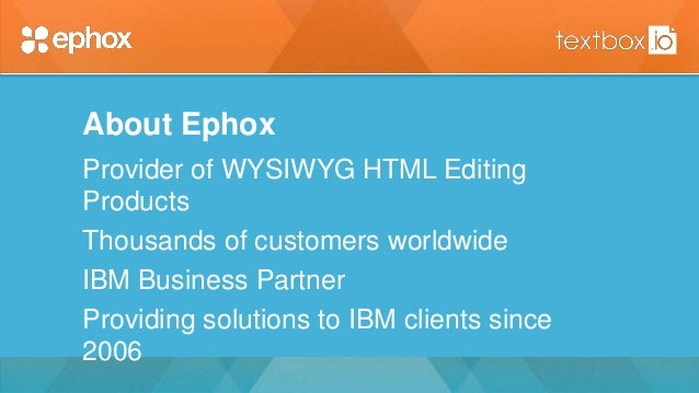Textbox.io for IBM Connections - IBM Connect 2016 Slide 2