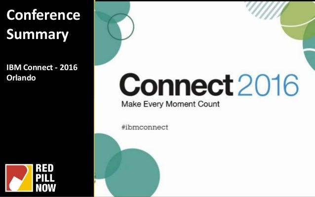 Conference Summary IBM Connect - 2016 Orlando