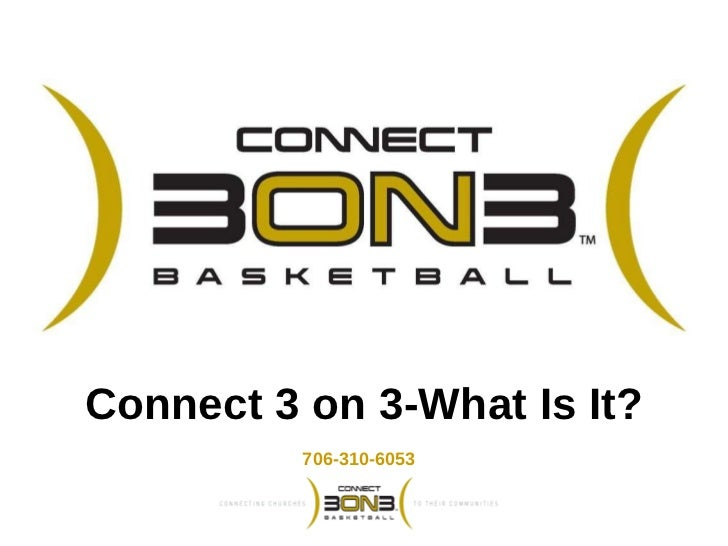 Connect 3 on 3-What Is It? 706-310-6053