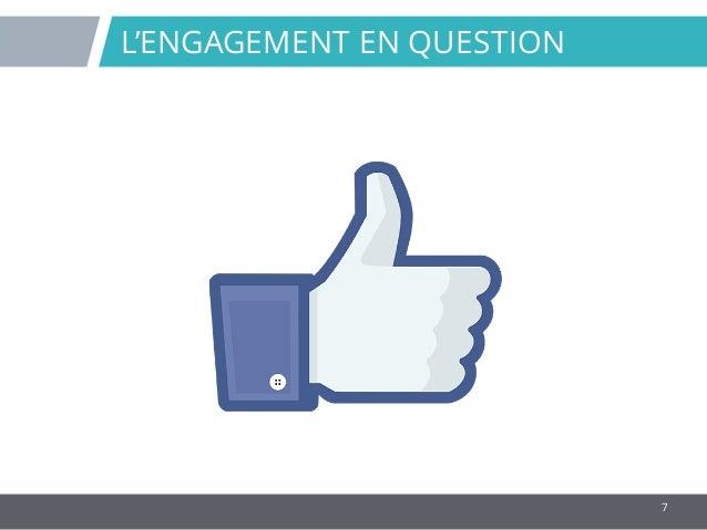 7 L'ENGAGEMENT EN QUESTION