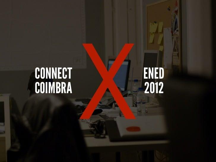 CONNECTCOIMBRA          X   ENED              2012