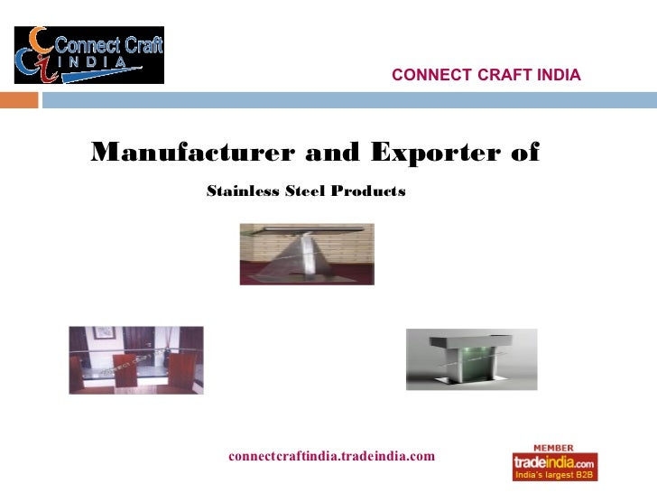 CONNECT CRAFT INDIAManufacturer and Exporter of       Stainless Steel Products         connectcraftindia.tradeindia.com   ...