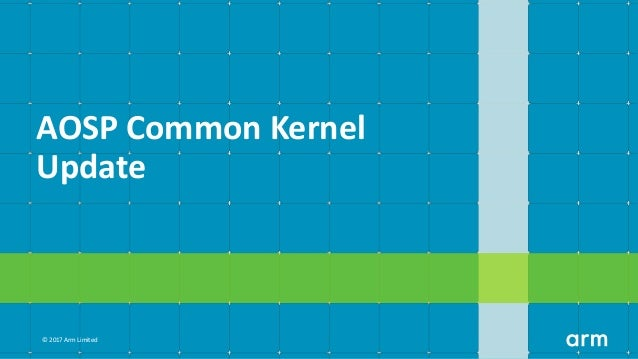 HKG18-501 - EAS on Common Kernel 4.14 and getting (much) closer to mainline Slide 3