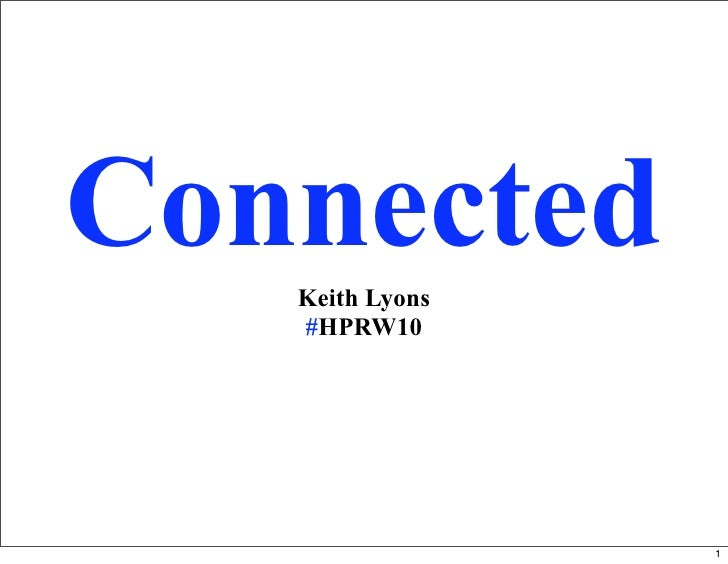 Connected    Keith Lyons    #HPRW10                      1
