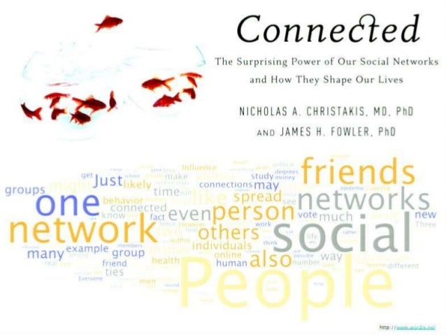 """ ,  Connected  'v The Surprising Power of Our Social Networks and How They Shape Our Lives  -e-r QC ' ' NICHOLAS A.  CHRI..."