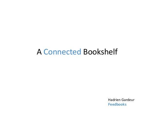 A Connected Bookshelf Hadrien Gardeur Feedbooks