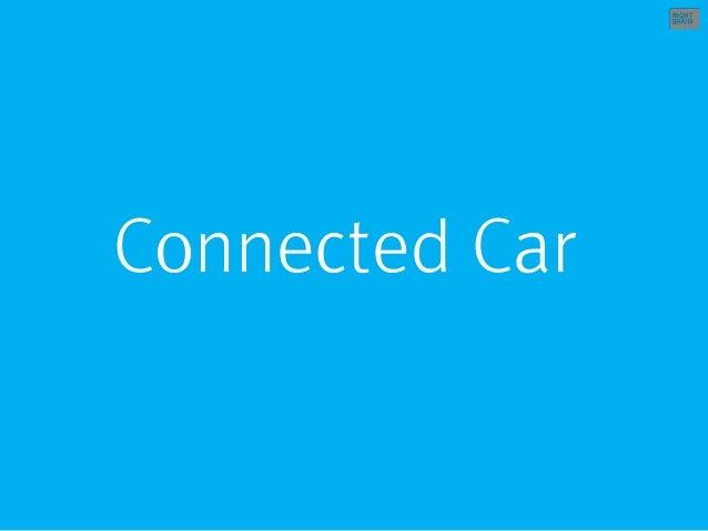 Connected car 중심의 2016 UX 트렌드  Slide 2