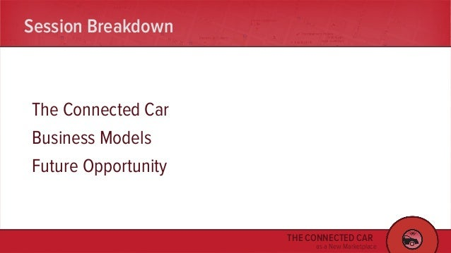 Connected Car as New Marketplace  SxSW 2016 Slide 2