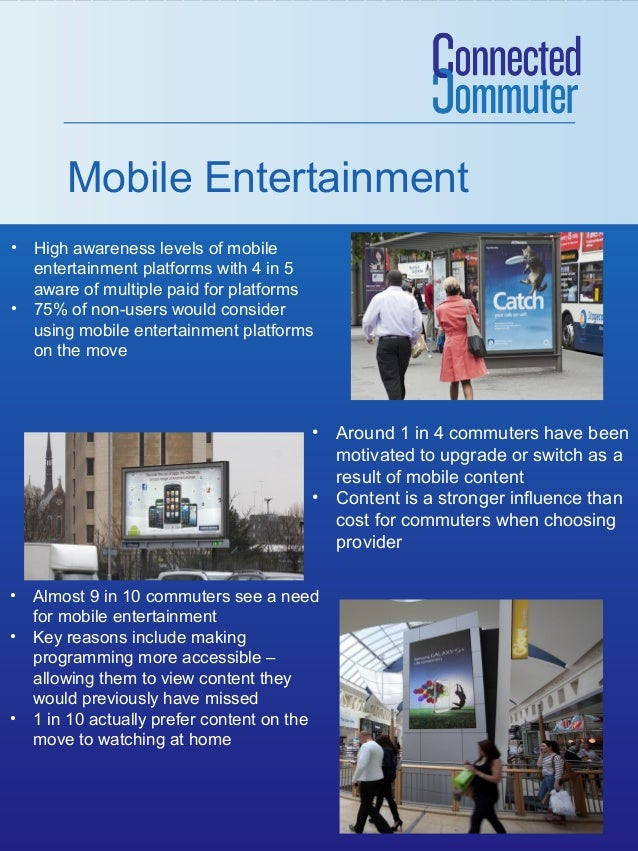 Mobile Entertainment • High awareness levels of mobile entertainment platforms with 4 in 5 aware of multiple paid for plat...