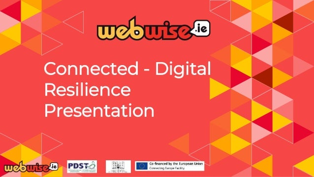 Connected - Digital Resilience Presentation