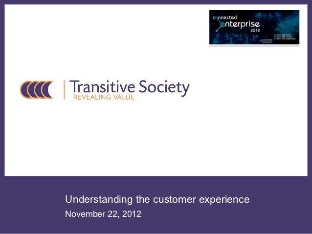 Understanding the customer experienceNovember 22, 2012
