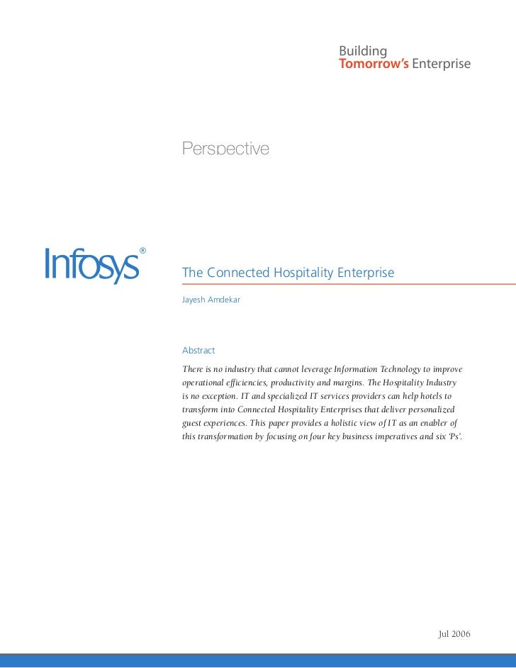 PerspectiveThe Connected Hospitality EnterpriseJayesh AmdekarAbstractThere is no industry that cannot leverage Information...