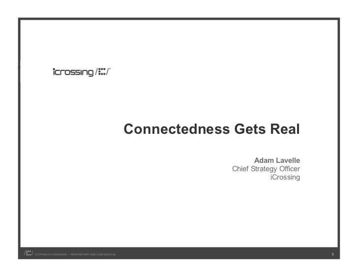 Connectedness Gets Real                                                                          Adam Lavelle             ...