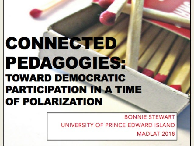 Connected pedagogies  toward democratic participation in a time of polarization Slide 1