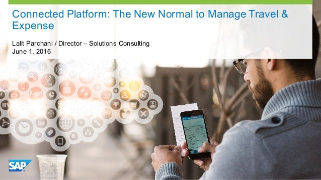 Connected platform the new normal to manage travel expense