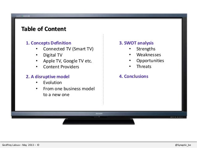 swot analysis of lcd tv Swot analysis sony  established a joint venture project with sharp to produce and sell large-sized lcd panels and modules  swot analysis sony swot analysis.