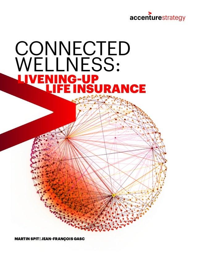 MARTIN SPIT | JEAN-FRANÇOIS GASC CONNECTED WELLNESS: LIFE INSURANCE LIVENING-UP