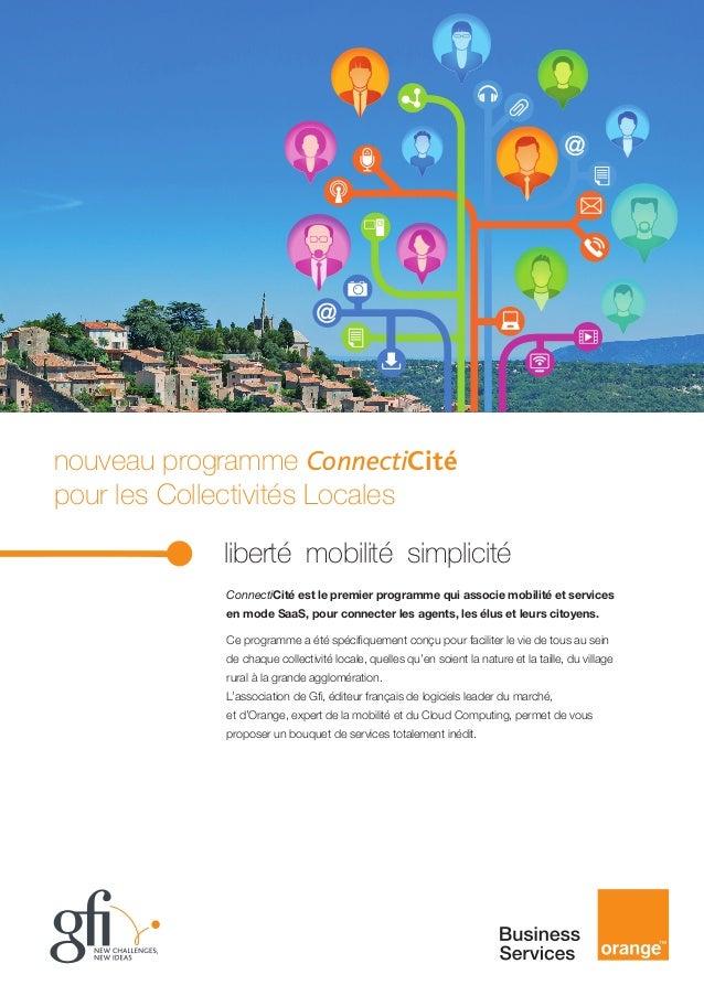 nouveau programme ConnectiCité pour les Collectivités Locales   liberté mobilité simplicité ConnectiCité est le premie...