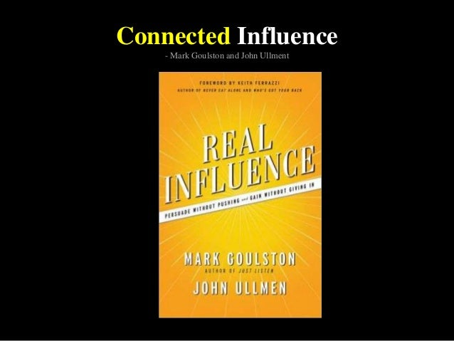 Connected Influence - Mark Goulston and John Ullment