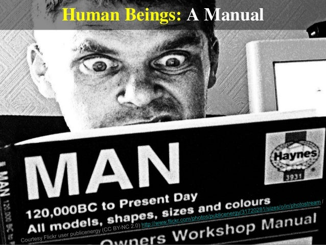 Human Beings: A Manual