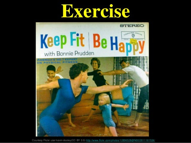 Exercise Courtesy Flickr user kevin dooley(CC BY 2.0) http://www.flickr.com/photos/12836528@N00/2811161524/
