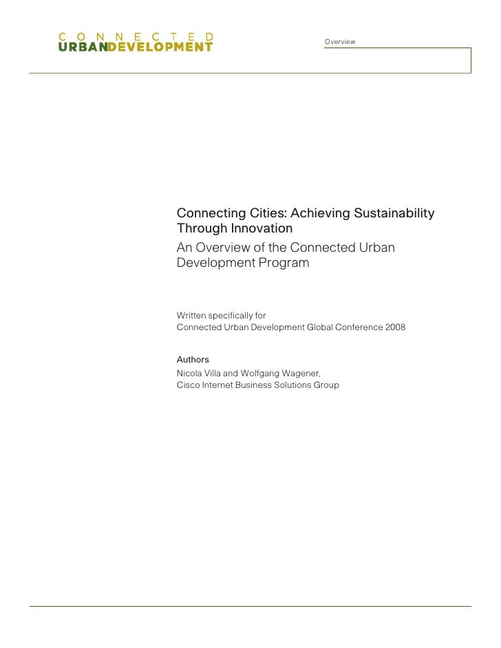 Overview     Connecting Cities: Achieving Sustainability Through Innovation An Overview of the Connected Urban Development...