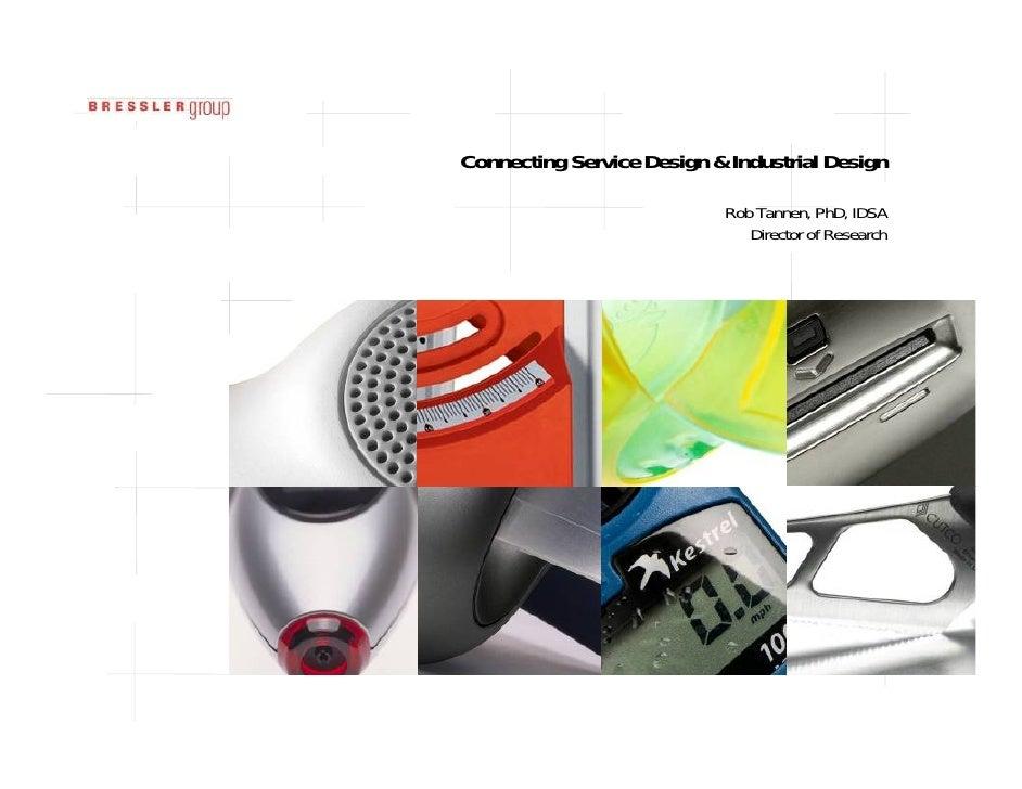 Connecting service design industrial design rob tannen for Industrial design services
