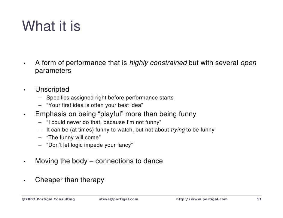 What it is        A form of performance that is highly constrained but with several open •       parameters        Unscrip...