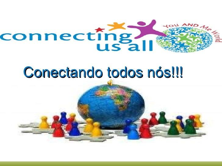 Conectando todos nós!!!